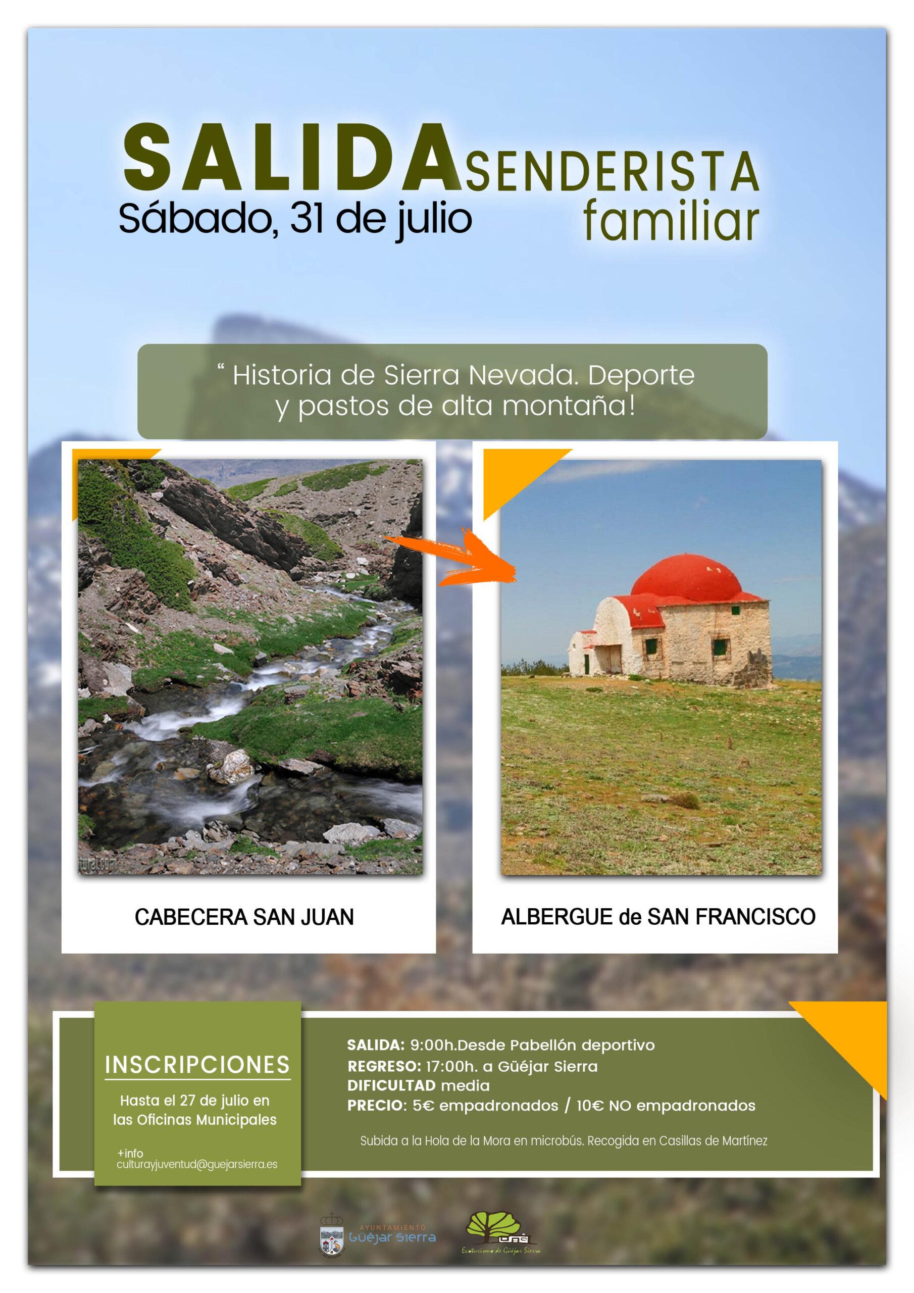 SALIDAS SENDERISTAS FAMILIARES: Historia de Sierra Nevada. Deporte y pastos de alta montaña