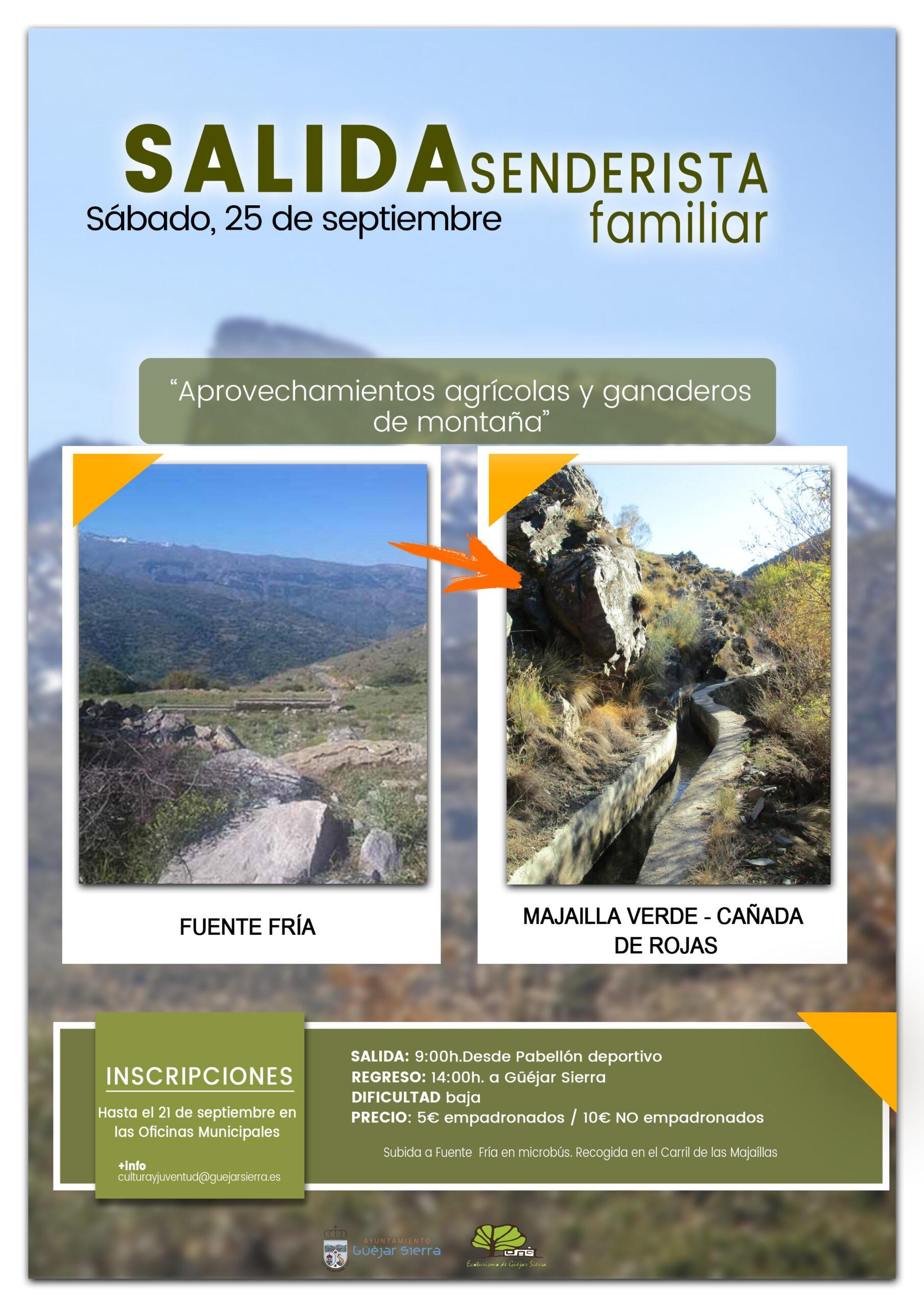 SALIDAS SENDERISTAS FAMILIARES: Aprovechamientos agrícolas y ganaderos de montaña.